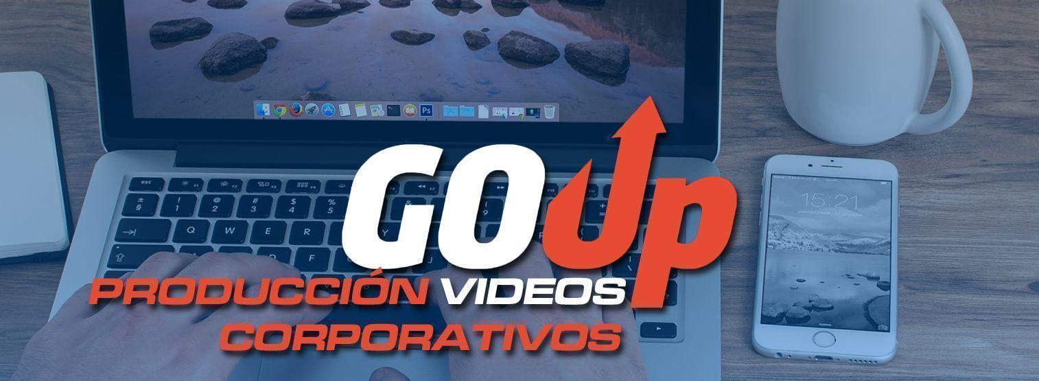 Portada Producción de Videos Corporativos Go Up Marketing Digital