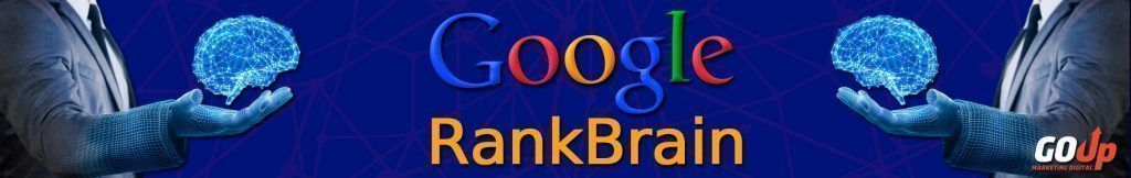 Banner artículo Google RankBrain en Go Up Marketing Digital