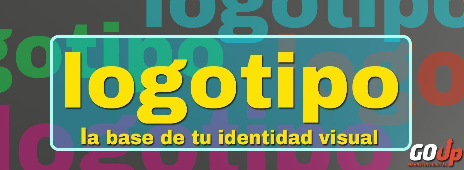 Logotipo, tu identificador visual.