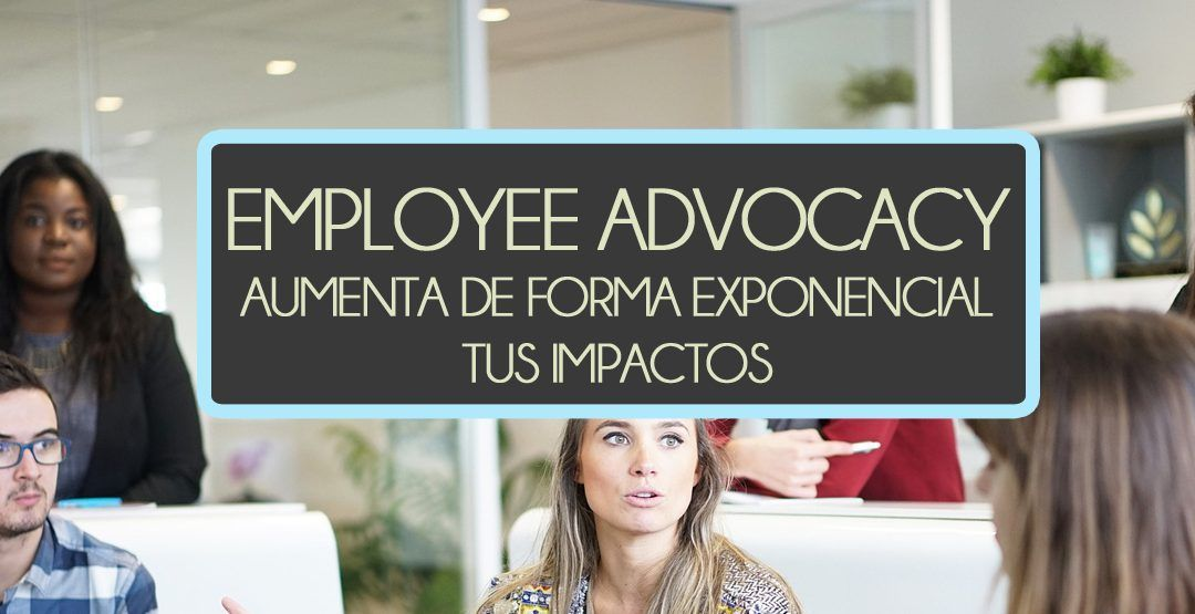 Portada para Go Up Blog de Employee Advocacy