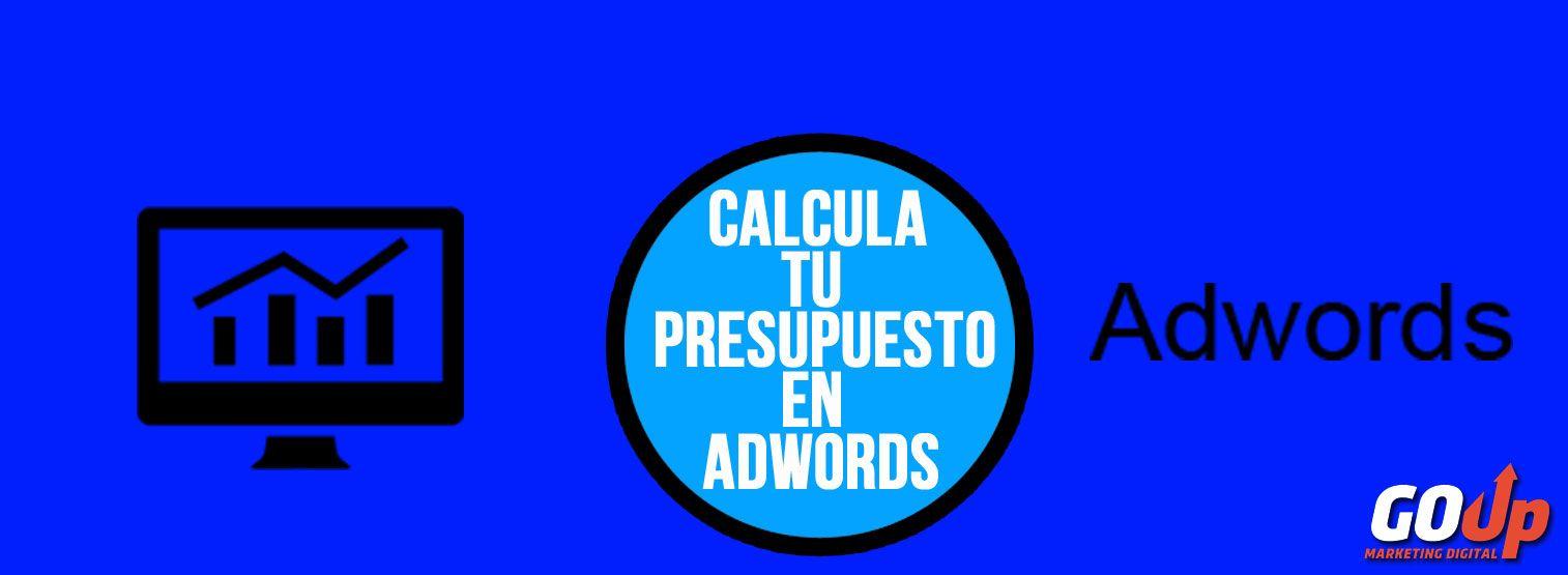 Calcula tu inversión en Adwords